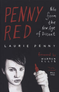 Penny Red : Notes from the New Age of Dissent-9780745332086