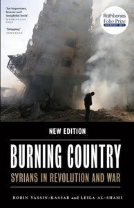 Burning Country : Syrians in Revolution and War-9780745337821