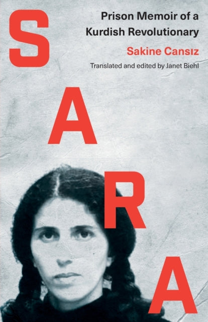 Sara : Prison Memoir of a Kurdish Revolutionary-9780745339832