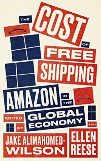 The Cost of Free Shipping : Amazon in the Global Economy-9780745341484