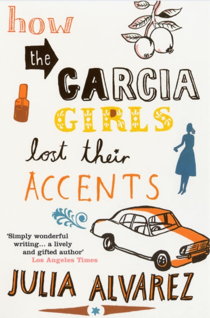 How the Garcia Girls Lost Their Accents-9780747572657
