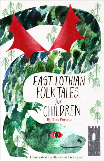 East Lothian Folk Tales for Children-9780750988995