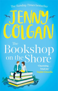 The Bookshop on the Shore : the funny, feel-good, uplifting Sunday Times bestseller-9780751571998