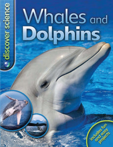 Discover Science: Whales and Dolphins-9780753430002