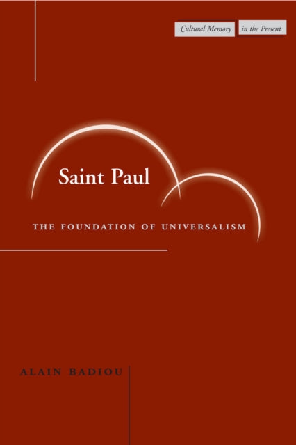 Saint Paul : The Foundation of Universalism-9780804744713