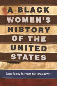 A Black Women's History of the United States-9780807001998