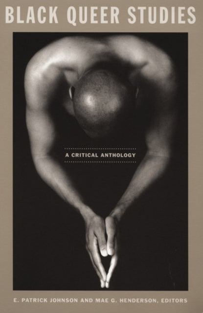 Black Queer Studies : A Critical Anthology-9780822336181