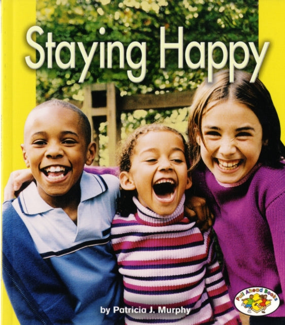 Staying Happy : Pull Ahead Health-9780822527749