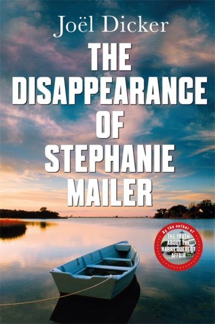 The Disappearance of Stephanie Mailer : A gripping new thriller with a killer twist-9780857059208