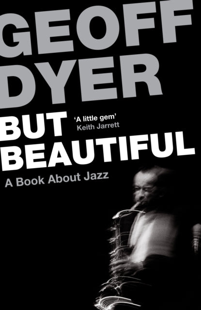 But Beautiful : A Book About Jazz-9780857864024