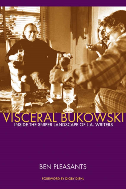 Viseral Bukowski : Inside the Sniper Landscape of L.A. Writers-9780941543385