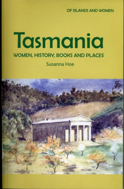 Tasmania: Women, History, Books and Places : v. 3-9780954405663
