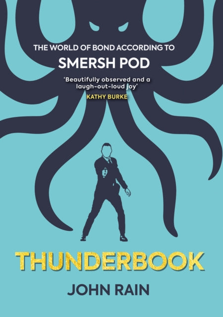 Thunderbook : The World of Bond According to Smersh Pod-9780957507623