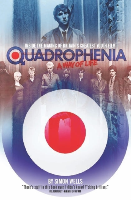 Quadrophenia a Way of Life (Inside the Making of Britain's Greatest Youth Film)-9780992830441