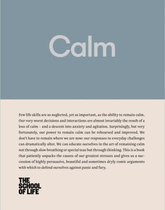 Calm : Educate yourself in the art of remaining calm, and learn how to defend yourself from panic and fury-9780993538728