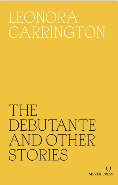 The Debutante and Other Stories-9780995716209