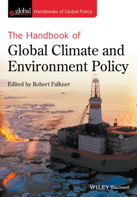 The Handbook of Global Climate and Environment Policy-9781119250371
