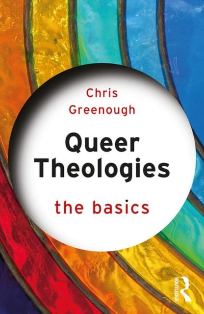 Queer Theologies: The Basics-9781138604711