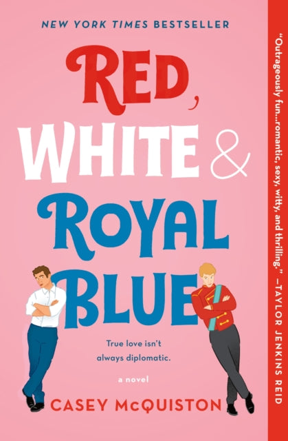 Red, White & Royal Blue : A Novel-9781250316776