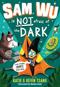 Sam Wu is NOT Afraid of the Dark!-9781405287531