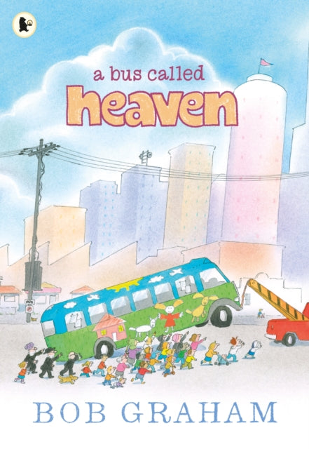A Bus Called Heaven-9781406343717