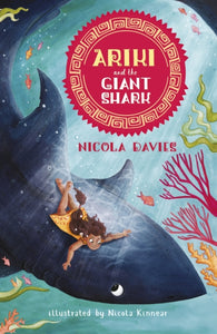 Ariki and the Giant Shark-9781406369793