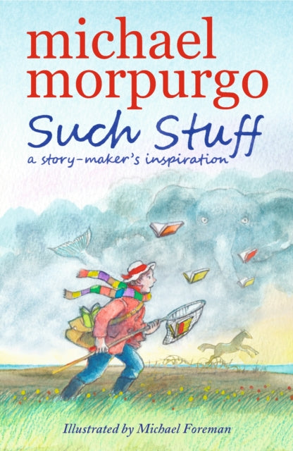 Such Stuff: A Story-maker's Inspiration-9781406373677