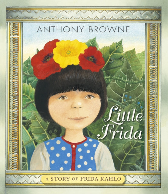Little Frida : A Story of Frida Kahlo-9781406381221
