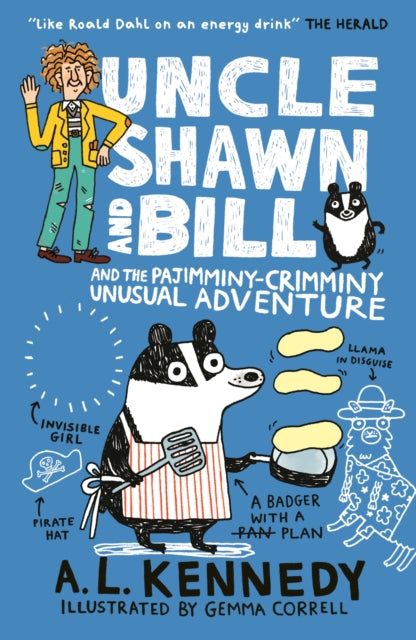 Uncle Shawn and Bill and the Pajimminy-Crimminy Unusual Adventure-9781406382884