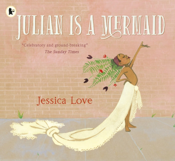 Julian Is a Mermaid-9781406386424
