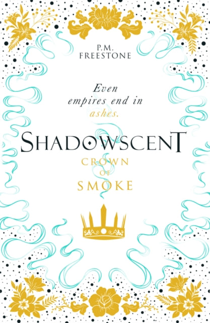 Crown of Smoke : 2-9781407195063