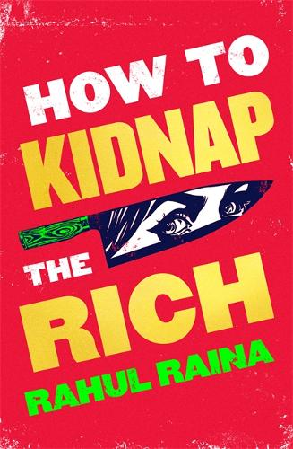 How To Kidnap The Rich (Pre-Order)