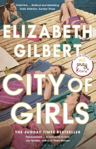 City of Girls : The Sunday Times Bestseller-9781408867068
