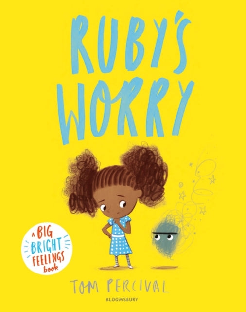 Ruby's Worry : A Big Bright Feelings Book-9781408892152