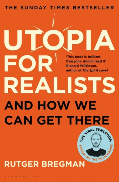 Utopia for Realists : And How We Can Get There-9781408893210
