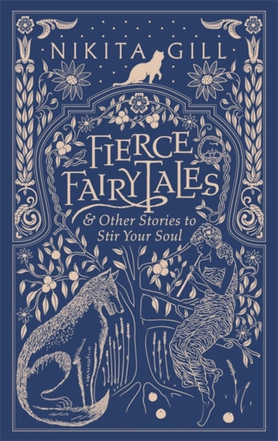 Fierce Fairytales : & Other Stories to Stir Your Soul