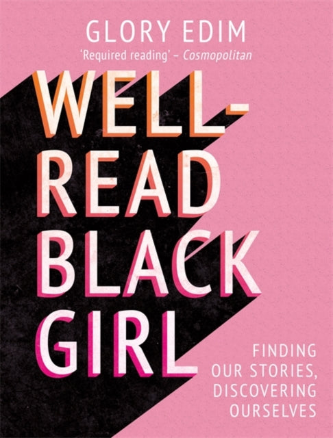 Well-Read Black Girl : Must-Read Stories From Black Female Writers-9781409189275