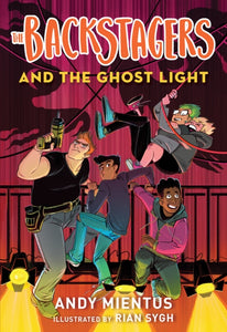 The Backstagers and the Ghost Light (Backstagers #1)-9781419736940