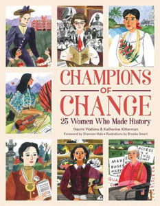 Champions of Change : 25 Women Who Made History-9781423652632