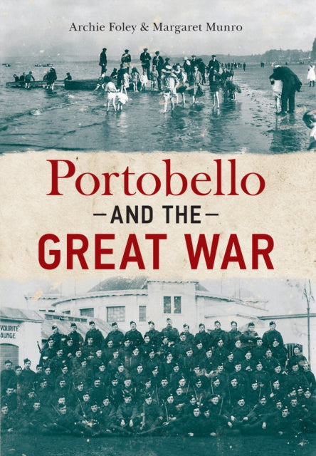 Portobello and the Great War-9781445611600