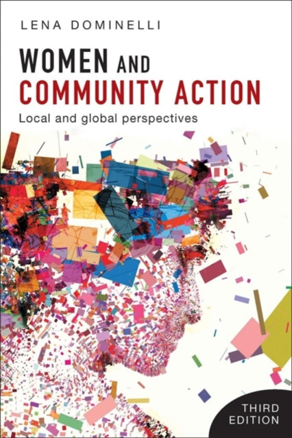 Women and Community Action : Local and Global Perspectives-9781447341567