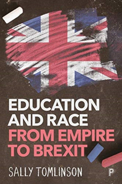 Education and Race from Empire to Brexit-9781447345848