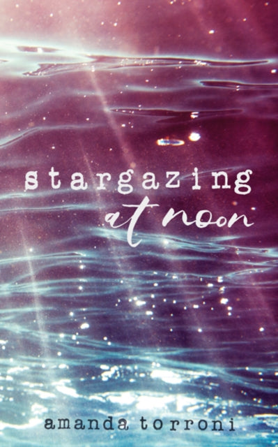 Stargazing at Noon-9781449495619