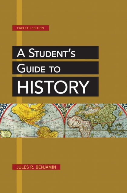 A Student's Guide to History-9781457621444