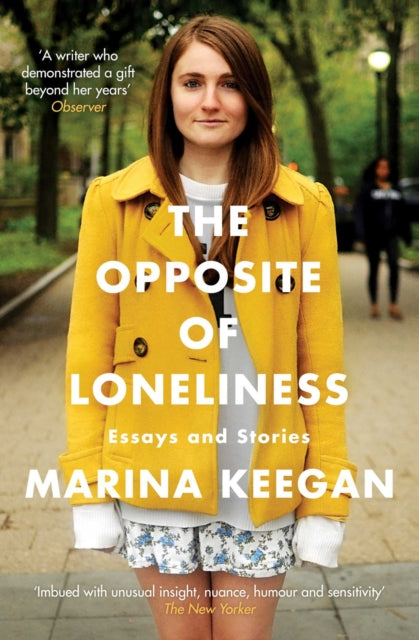The Opposite of Loneliness : Essays and Stories-9781471139628