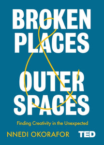Broken Places & Outer Spaces-9781471185359