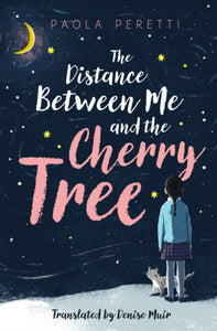 The Distance Between Me and the Cherry Tree-9781471407550