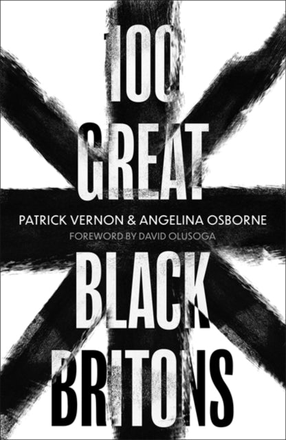 100 Great Black Britons-9781472144300
