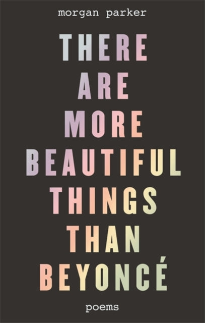 There Are More Beautiful Things Than Beyonce-9781472153180