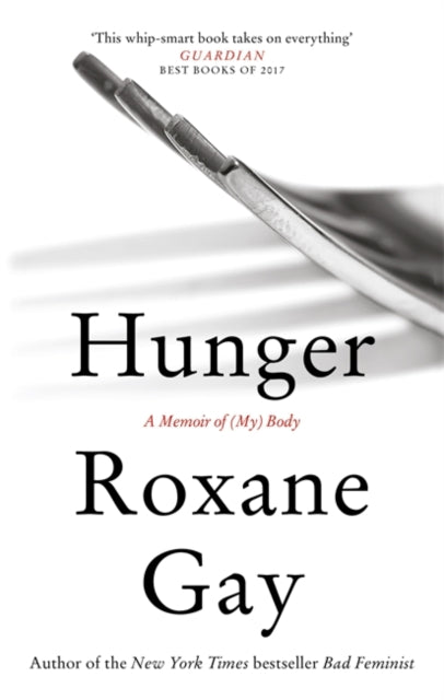 Hunger : A Memoir of (My) Body-9781472153791